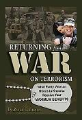 Returning from the War on Terrorism: What Every Veteran Needs to Know to Receive Your Maximu...