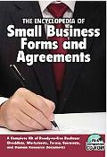 Encyclopedia of Small Business Legal Forms and Agreements : A Complete Kit of Ready-to-Use B...