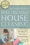 The Complete Guide to Eco-Friendly House Cleaning: Everything You Need to Know Explained Sim...