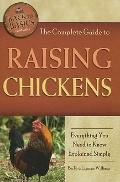 Complete Guide to Raising Chickens : Everything You Need to Know Explained Simply