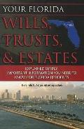 Your Florida Wills, Trusts, and Estates Explained Simply : Important Information You Need to...