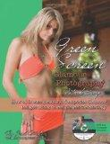 Green Screen Glamour Photography Made Easy: How to Create Beautiful Composite Glamour Images...