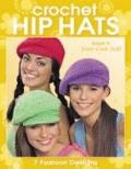 Hip Hats to Crochet