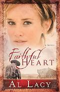 Faithful Heart (Angel of Mercy Series)