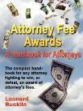 Attorney Fee Awards A Handbook for Attorneys