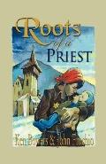 Roots of a Priest