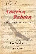 AMERICA REBORN: Book Three of the Clash-of-Civilizations Trilogy