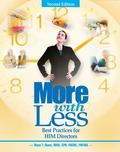More with Less: Best Practices for Him Directors