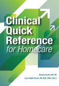 Clinical Quick Reference for Homecare