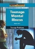 Teenage mental Illness