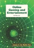 Online gaming and Entertainment