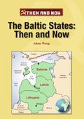 Baltic States : Then and Now