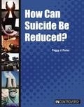 How Can Suicide Be Reduced?