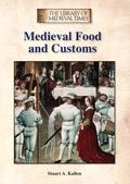 Medieval Food and Customs