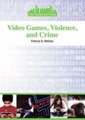 Video Games, Violence and Crime