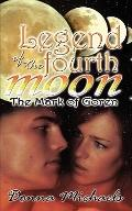 Legend of the Fourth Moon: The Mark of Goren