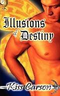 Illusions Of Destiny