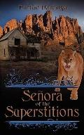 Señora of the Superstitions