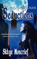 Sacrilegious Seductions