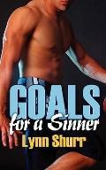 Goals for a Sinner