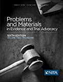 Problems and Materials in Evidence and Trial Advocacy: Sixth Edition Volme Two/Problems (NITA)