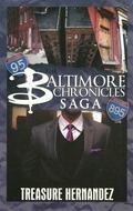 Baltimore Chronicles Saga