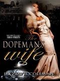 Dopeman's Wife