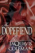 Dopefiend: : Part 2 of the Dopeman's Trilogy