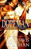Dopeman Memoirs of a Snitch