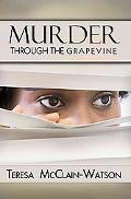 Murder Through the Grapevine