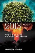 2013: Envisioning the World After the Events of 2012
