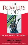 The Rowers' Code: A Business Parable of How to Pull Together as a Team - and Win!