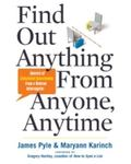 Find Out Anything from Anyone, Anytime : Secrets of Calculated Questioning from a Veteran In...