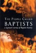 People Called Baptists A Layman's Survey of Baptist History