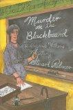 Murder on the Blackboard (Rue Morgue Vintage Mysteries)