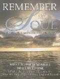 Remember My Soul - What to Do in Memory of a Loved One: A Path of Reflection and Inspiration...