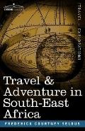 Travel and Adventure in South-East Africa