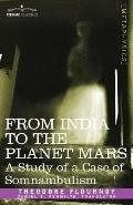 From India to the Planet Mars: A Study of a Case of Somnambulism