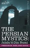 The Persian Mystics: Jalalu'd-DIN Rumi