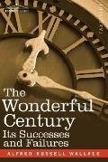 The Wonderful Century: Its Successes and Failures