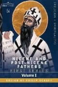 Nicene and Post-Nicene Fathers: First Series Volume I - the Confessions and Letters of St. A...