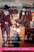 Awakening of Europe, Book III of the Story of the World