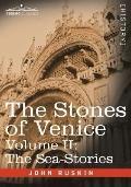 Stones of Venice -: The Sea Stories