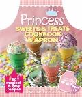Princess Sweets and Treats Cookbook and Apron : 20 Magical and Easy Recipes