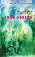 A Pair of Jade Frogs (Contemporary Chinese Story)