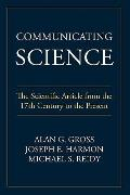 Communicating Science: The Scientific Article from the 17th Century to the Present