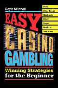 Easy Casino Gambling Winning Strategies for the Beginner