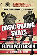 International Boxing Hall of Fame's Basic Boxing Skills A Step-by-step Illustrated Introduct...