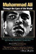 Muhammad Ali Through the Eyes of the World