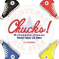 Chucks! A Celebration of Converse Chuck Taylor All-stars